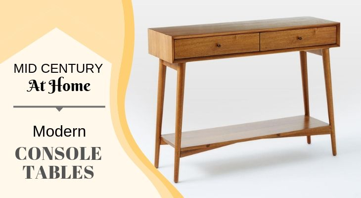 Top 7 Best Mid Century Console Entryway Sofa Tables